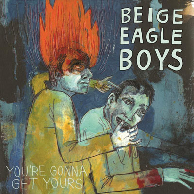 Beige-Eagle-Boys-Youre-Gonna-Get-Yours-cover